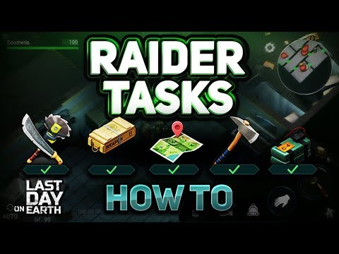 HOW TO FINISH ALL RAIDER TASKS! - Last Day On Earth: Survival