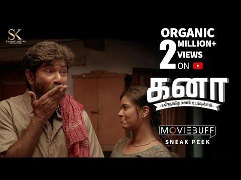Kanaa - Moviebuff  Sneak Peek | Aishwarya Rajesh, Sathyaraj, Darshan | Arunraja Kamaraj