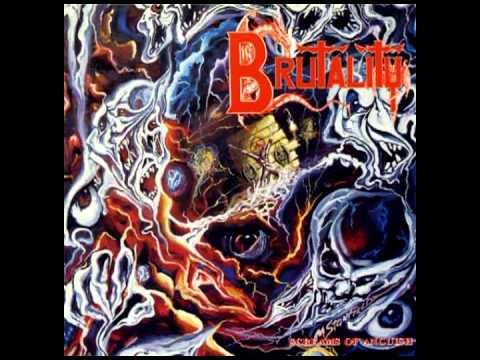 Brutality - Screams Of Anguish (Full Album)