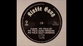 Gambar cover FJAAK - Po' Folk (Hate Version) [Klasse Wrecks - WRECKS 1]