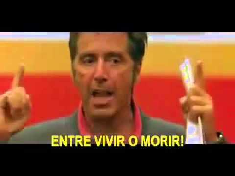Discurso De Motivación Al Pacino Película Un Domingo Cualquiera