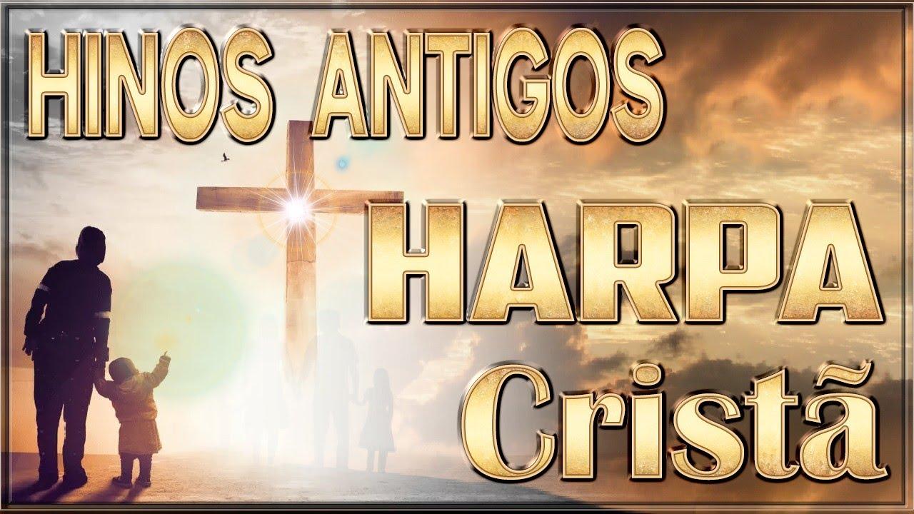 Hinos Antigos - Harpa Cristã || Hinos trazem calma ao coração dos pacientes até 2020