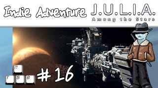 Indie Adventure - JULIA Among the Stars - Ep16