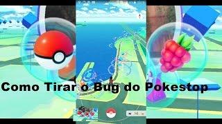 Como Tirar o Bug do Pokestop e do Pokémon Auto Escape