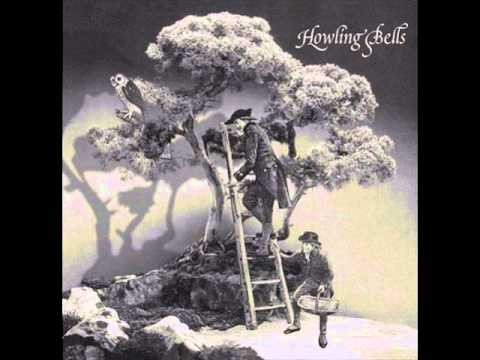Howling bells - The Night is Young..