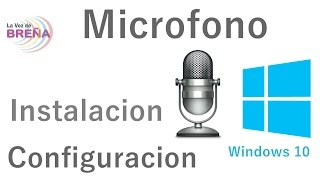 Configurar Micrófono en Windows 10
