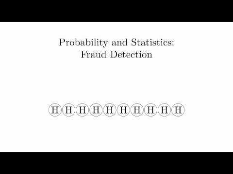 Probability And Statistics 7 - Fraud Detection