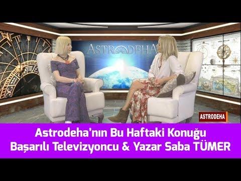 Astrodeha'nın Bu Haftaki Konuğu Saba Tümer - Dr. Astrolog Şenay Devi - Astrodeha