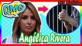 ¡ HACE UNAS HORAS ! Angélica Rivera podría ir a la CÁRCEL por estas razones