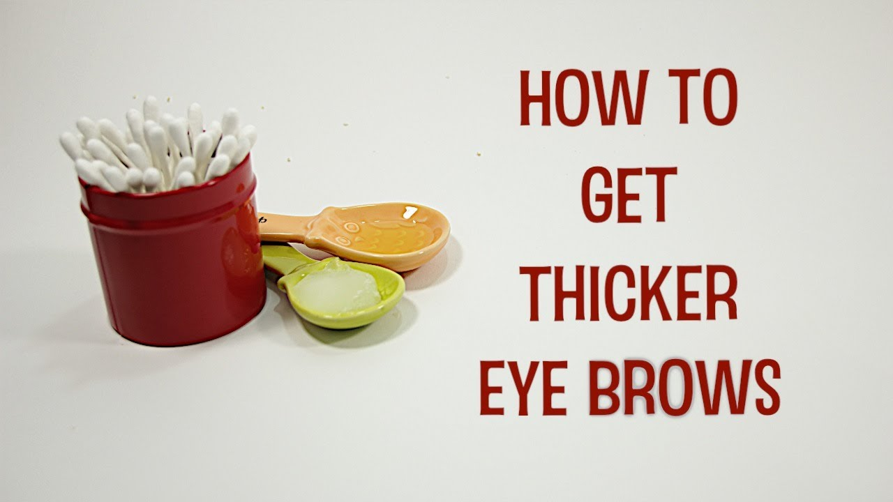 How to Grow Thicker Eyebrows - YouTube