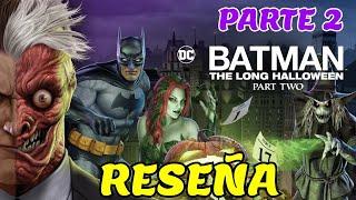 Batman The long Halloween Parte 2 (Reseña) - alejozaaap
