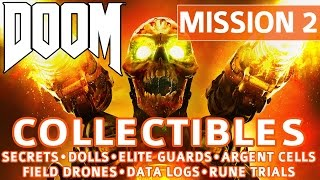 Doom - Mission 2 Collectible Locations (Secrets, Collectibles, Logs, Guards, Cells, Drones, Trials)