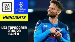 UCL Topscorer 2019/20 - Part 2 | UEFA Champions League | DAZN Highlights