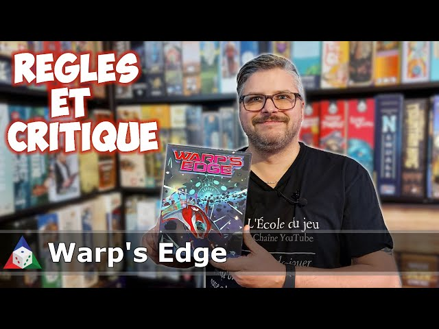 Warp's Edge - Règles et Critique
