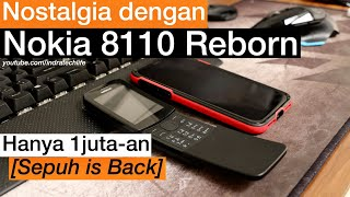 Review Nokia 8110 Reborn 2018 Indonesia ( by iTechlife )