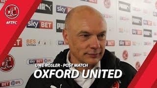 Uwe Rosler after Oxford United win | Post Match