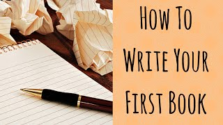 How to Write Your First Book ( Without Outsourcing It )