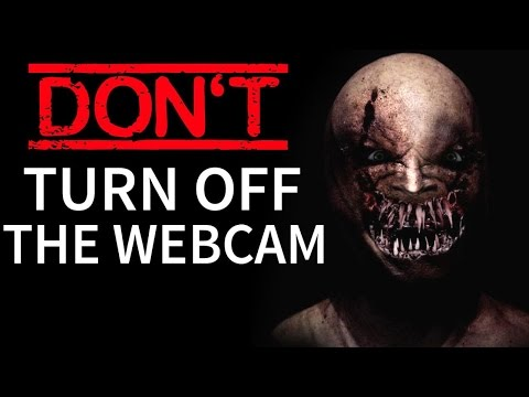 """Don't Turn Off The Webcam"" Creepypasta"