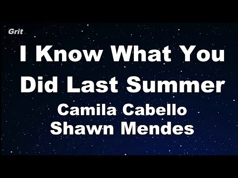 I Know What You Did Last Summer - Shawn Mendes & Camila Cabello Karaoke 【With Guide Melody】