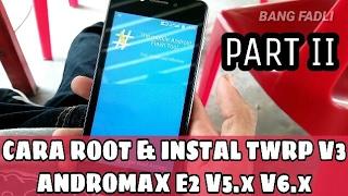 Cara Root Andromax E2 V5 & V6 - Instal TWRP V3 (Andromax B16C2H)
