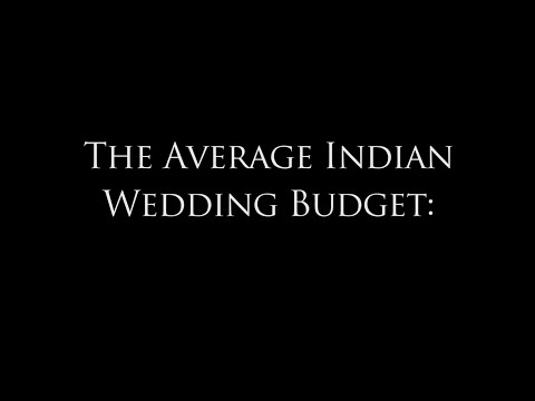 What's The Average Indian Wedding Budget???