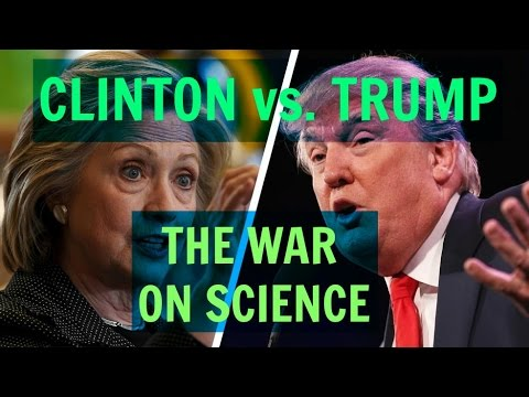 The Science Wars: Trump vs. Clinton