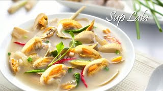 Tasty Treat: Sup Lala / Lala Clam Soup