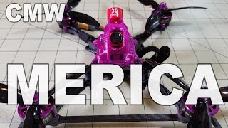 CMW Merica 5-inch Racing Drone Review 👍