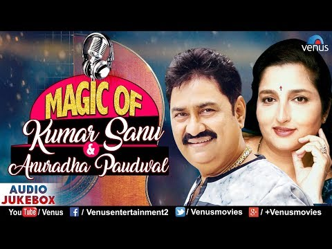 Magic Of Kumar Sanu & Anuradha Paudwal | 90's Evergreen Songs- Jukebox | Unforgettable Romantic Hits