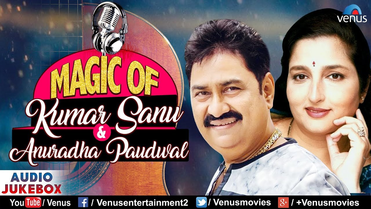 Magic Of Kumar Sanu & Anuradha Paudwal - 90's Evergreen Audio Jukebox Songs