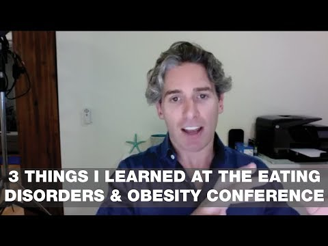 3 Things I Learned at the Eating Disorders and Obesity Conference - Coffee Break With Glenn #7