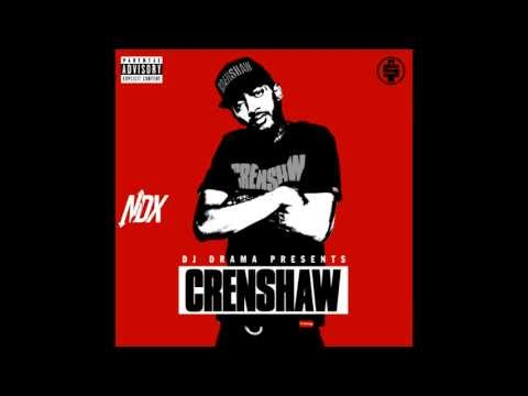Nipsey Hussle (@NipseyHussle) - Crenshaw (Full Mixtape) ft. Rick Ross, Dom Kennedy, James Fauntleroy