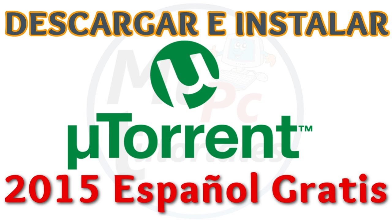 Descargar E Instalar Utorrent Gratis Windows Descargar Peliculas Y Series Completas Torrent Youtube