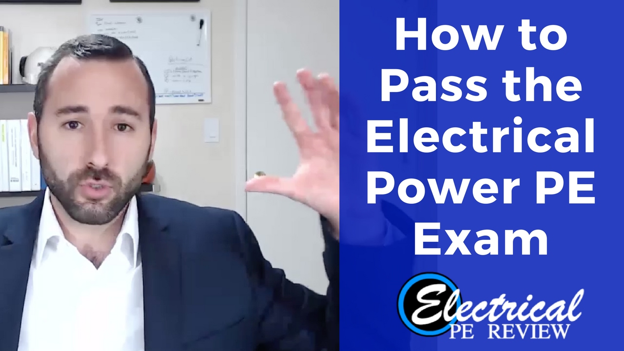 How to Pass the Electrical Power PE Exam