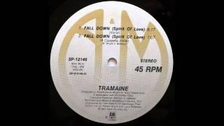 TRAMAINE - Fall Down (Spirit Of Love) [Vocal] [HQ]