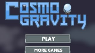 COSMO GRAVITY  Level 1-25 Walkthrough