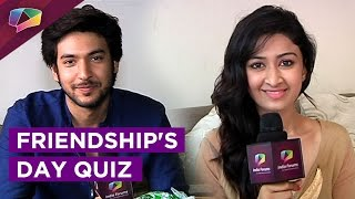 Shivin Narang and Farnaz Shetty take our fun quiz on Friendship Day