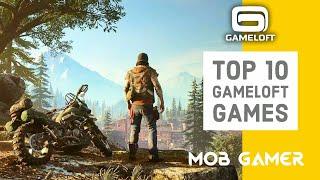 Top 10 Gameloft Games