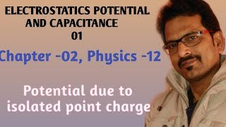 Electrostatics potential, chapter -1