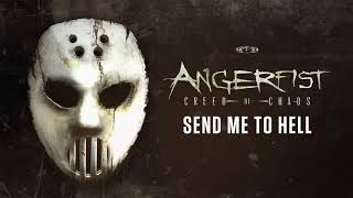 Angerfist - Send Me To Hell