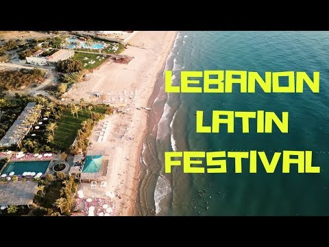 Lübnan Macerası | Lebanon Latin Festival 2017