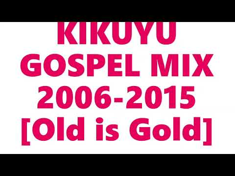 Download KIKUYU GOSPEL MIX FROM 2007 2015, Ben Githae shiru wa gp, Jane muthoni,Dennis mutara,Charles kingori