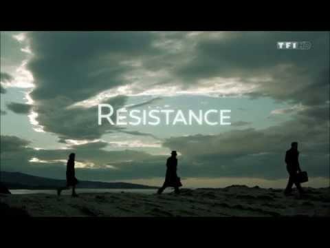 Résistance - Générique