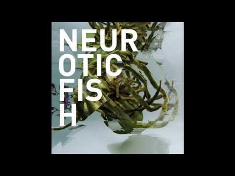 Neuroticfish - Former Me