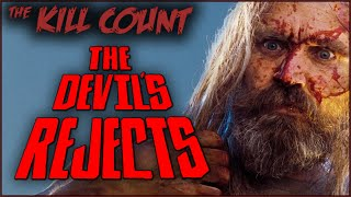 The Devil's Rejects (2005) KILL COUNT