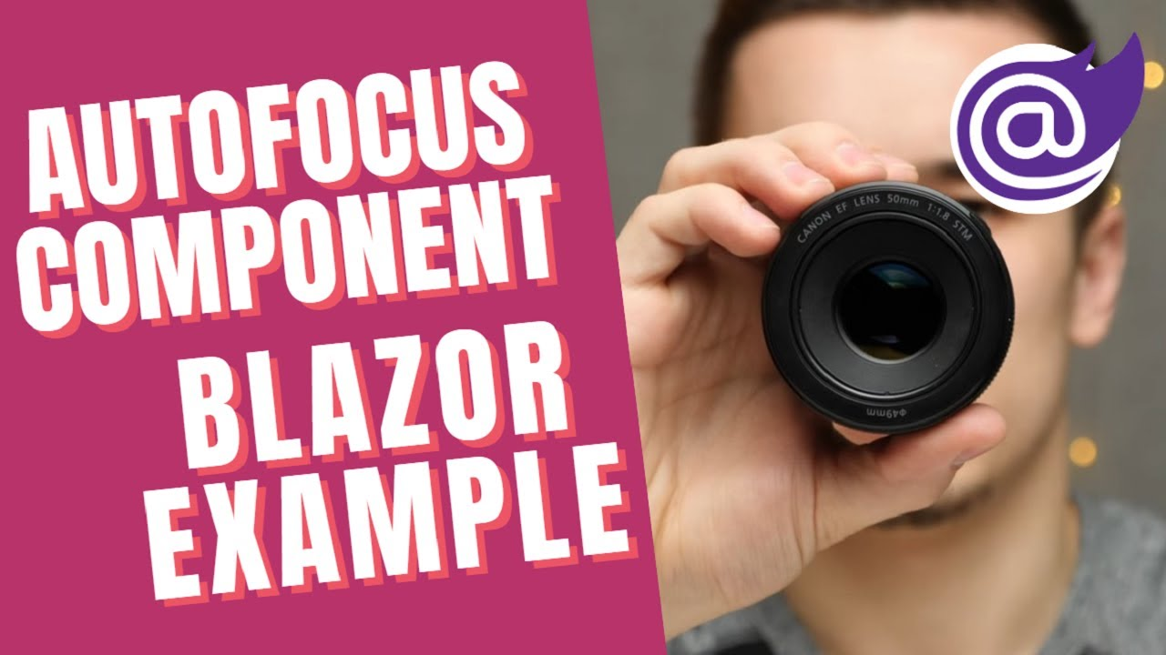 Implement and Apply Auto Focus Component Blazor Example