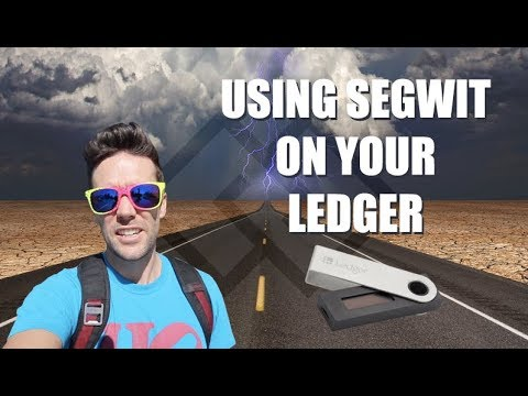 How to use Segwit with your Ledger Wallet