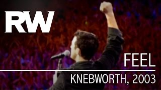 Robbie Williams | Feel | Live At Knebworth 2003