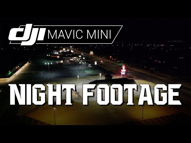 DJI Mavic Mini / NIGHT FOOTAGE (Example Footage)