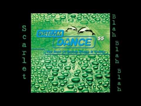 Scarlet - Blah Blah Blah (Cueboy & Tribune Edit)(Dream Dance vol. 55)[HD]